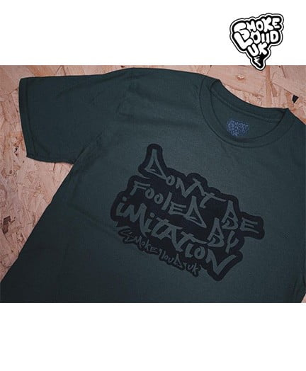 Don't Be Fooled By Imitation T Shirt Military Green